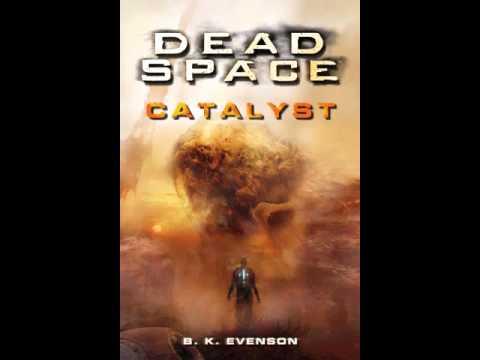 Dead Space - Catalyst - Part 1/22
