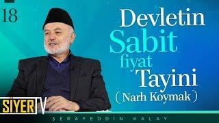 Devletin Sabit Fiyat Tayini (Narh Koymak) | Şerafeddin Kalay (18. Ders)