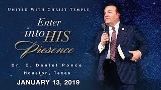 Enter into HIS Presence - Bishop E. Daniel Ponce