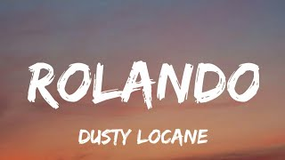 New Songs Like DUSTY LOCANE - Rolando Recommendations
