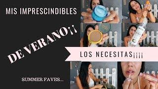 MIS FAVORITOS DE VERANO¡¡ MAQUILLAJE, PELO, PIEL, PERFUMES /// Estefanvlogs