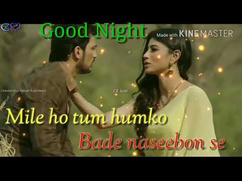 Good night whatsapp video songs download free CR love