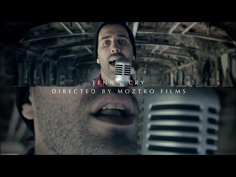 TENN - Cry (Official Music Video)
