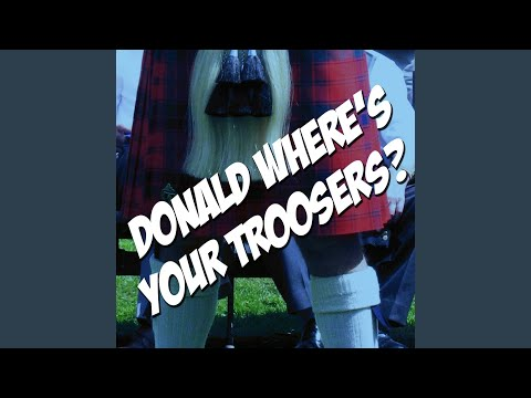 Donald Where's Your Troosers? (The Elvis Version)
