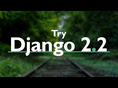 Try DJANGO TUTORIAL Series (v2.2) //  PYTHON Web Development with Django version 2.2 thumbnail