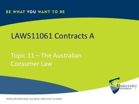 Contract Law: The Australian Consumer Law