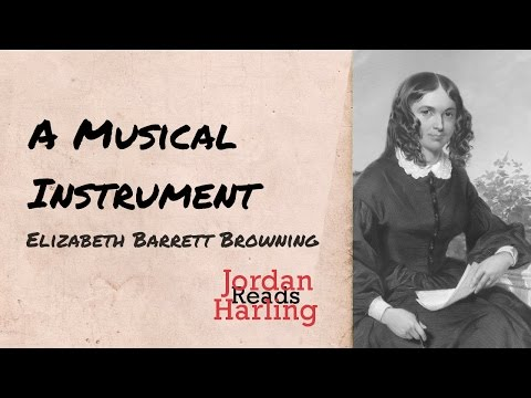 A Musical Instrument  Elizabeth Barrett Browning Poem reading  Jordan Harling Reads