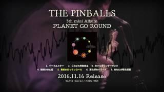 THE PINBALLS 5th Mini Album『PLANET GO ROUND』Trailer
