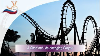 A Short but Life-changing Prayer!