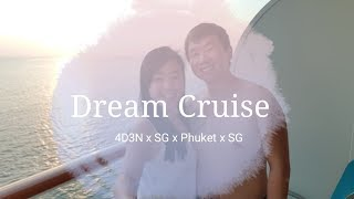 Dream Cruise x SG to Phuket x SG x 4D3N February 2018