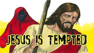 JESUS IS TEMPTED