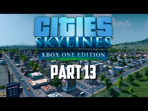 Cities Skylines Xbox One Edition | Part 13 | Taxi Depot & Time To Fix The Traffic Problem