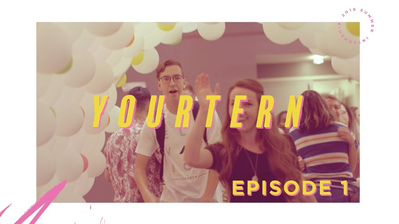 YOURTERN Episode 1 | Elevation Church