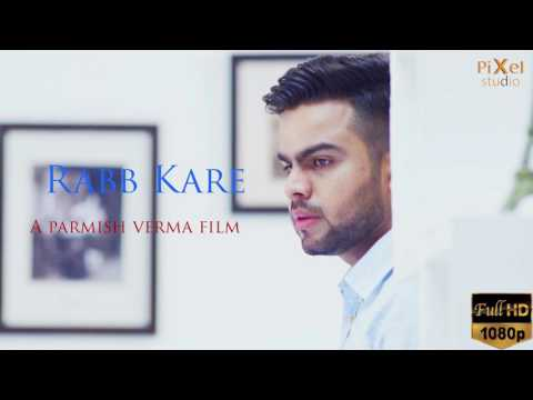 Rabb Kare -Akhil || Permish Verma (Latest Punjabi Song 2019) | Youtube 720p