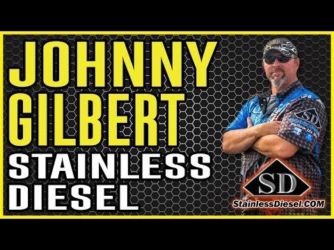 Johnny Gilbert from Stainless Diesel
