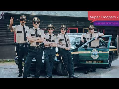 Super Troopers 2 [ super troopers 2 runtime [ movie super troopers 2 [ super troopers 2 amc ]