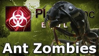 Plague Inc: Custom Scenarios - Ant Zombies