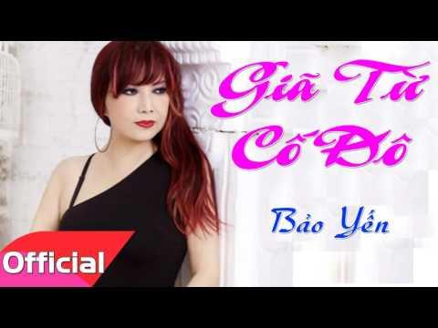 Giã Từ Cố Đô - Bảo Yến [Official Audio]