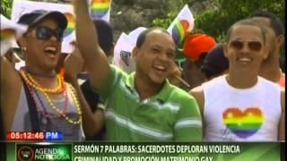 Sermón 7 palabras: sacerdotes deploran violencia, criminalidad y promoción matrimonio gay