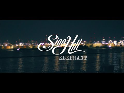 Sion Hill - Elephant (Official Video)