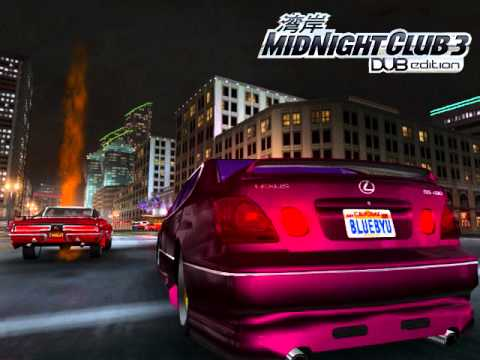 Midnight Club 3 DUB Edition Soundtrack Dammit Man