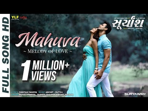 Mahuva  SURYANSH Movie   Rutvij Pandya Yashita Sharma Archit Patadia  Gujarati Love Song 2018