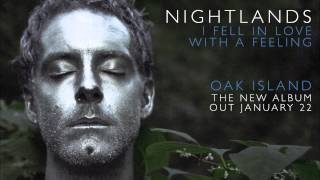 "Nightlands - ""I Fell in Love with a Feeling"" (Official Audio)"