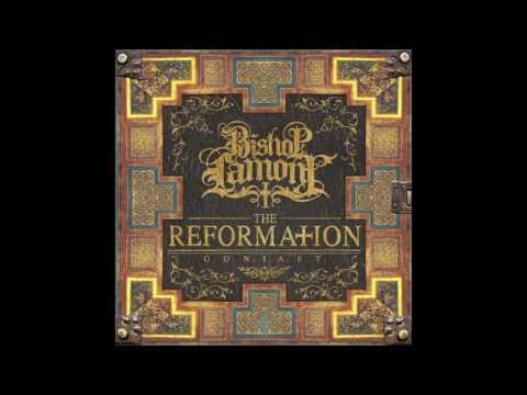 Bishop Lamont - The Reformation - [Full Album]