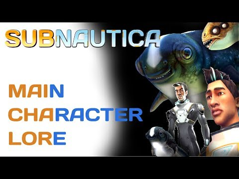 Subnautica Lore: Main Character | Video Game Lore
