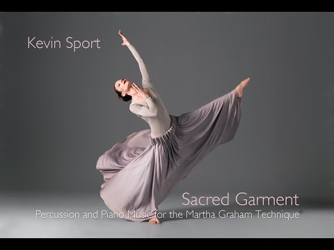 Sacred Garment, Percussion and Piano Music for the Martha Graham Technique