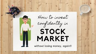 How to invest in stock market confidently without losing money