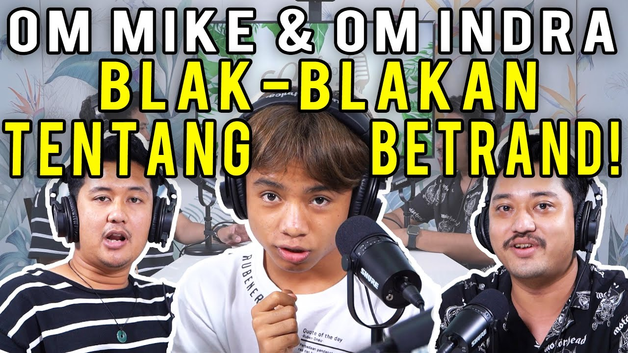 The Onsu Family - BONGKAR RAHASIA BETRAND DARI OM MIKE & OM INDRA!