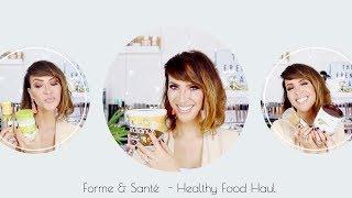 Forme & Santé l Healthy Food Haul thumbnail