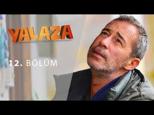 Yalaza 12.Bölüm