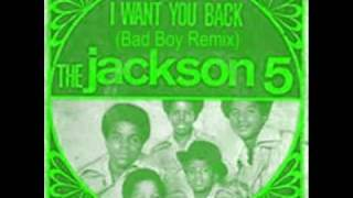 The Jackson 5 - I Want You Back (Bad Boy Remix)