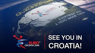 See you in Croatia 2018 | Road to the Men's EHF EURO 2018