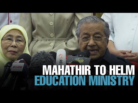 NEWS: Tun Mahathir names himself education minister