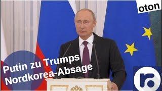 Putin zu Trumps Nordkorea-Absage auf deutsch