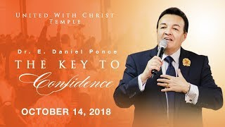 The key to confidence - Bishop E. Daniel Ponce