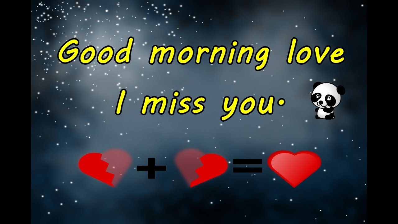 Good Morning Love I Miss You Good Morning Video Message