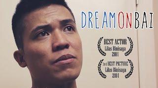 Dream On Bai! - A Comedy Short Film