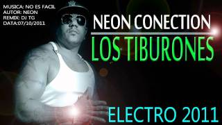 Los Tiburones - No es facil ( Original Remix Oficial dj Tg)