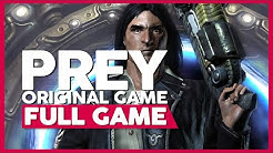 Prey [Original Game] | Full Gameplay/Playthrough | No Commentary (PC 60FPS)