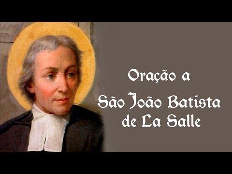 Oração a São João Batista de La Salle - 7 de abril