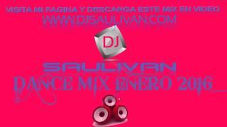 DANCE MIX ENERO 2016- DJSAULIVAN