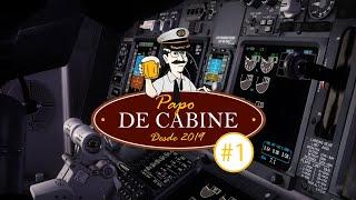 Papo de Cabine #001 - Salvador - Galeão