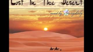 Beautiful  Chillout Arabian  Lost In The Desert