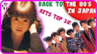 Japan 80's songs top 10 /  Chansons japonaises top 10 années 80