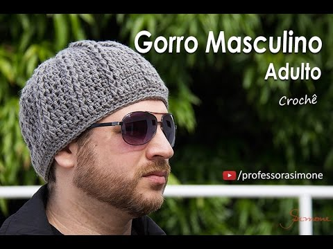 Gorro de Crochê Masculino Adulto - Professora Simone - YouTube 05bb90ca62f