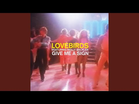 Give Me a Sign (feat. Holly Backler)